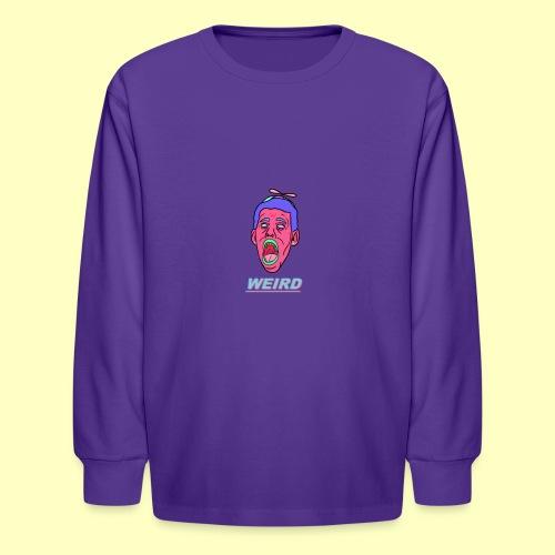 WEIRD - Kids' Long Sleeve T-Shirt