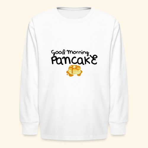 Good Morning Pancake Mug - Kids' Long Sleeve T-Shirt
