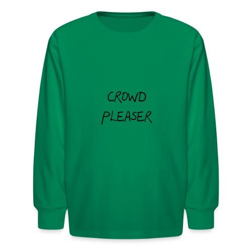 CROWDPLEASER - Kids' Long Sleeve T-Shirt