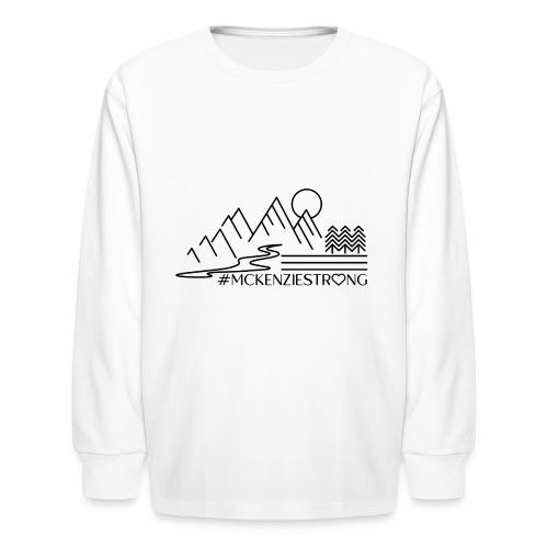 McKenzie Strong - Kids' Long Sleeve T-Shirt