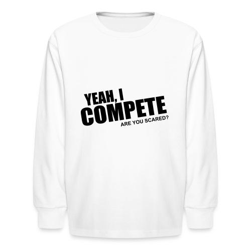 compete - Kids' Long Sleeve T-Shirt