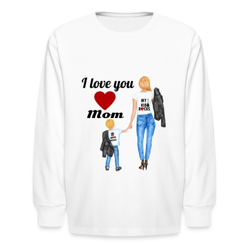 Mother's day gift from daughter, Mother's Day Gift - Kids' Long Sleeve T-Shirt