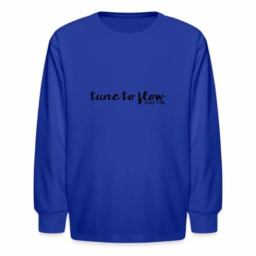 Tune to Flow - Design 1 - Kids' Long Sleeve T-Shirt