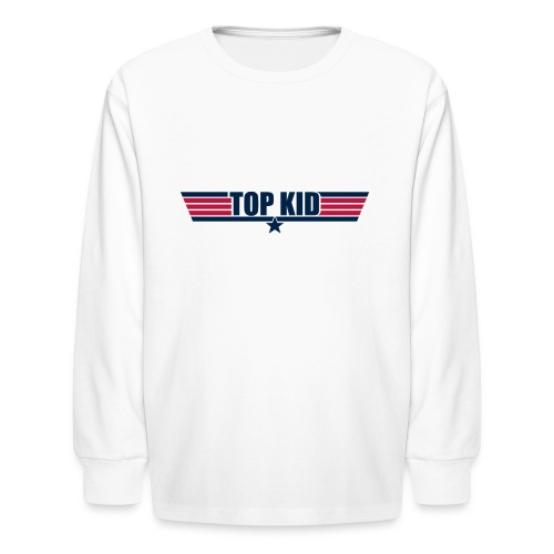 Top Kid - Kids' Long Sleeve T-Shirt
