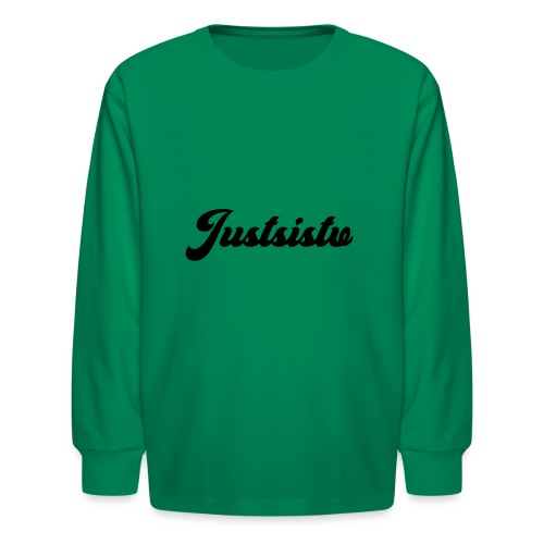 Justsistv - Kids' Long Sleeve T-Shirt
