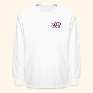 Echo Zoe - Kids' Long Sleeve T-Shirt