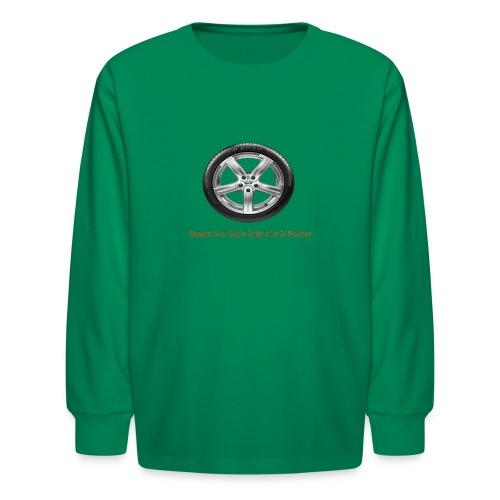 Respect Tires - Kids' Long Sleeve T-Shirt