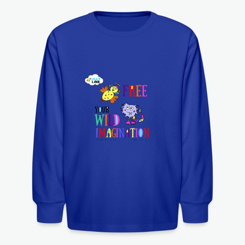 LOLAS LAB FREE YOUR WILD IMAGINATION TEE - Kids' Long Sleeve T-Shirt