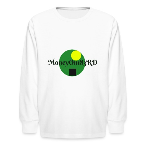 MoneyOn183rd - Kids' Long Sleeve T-Shirt