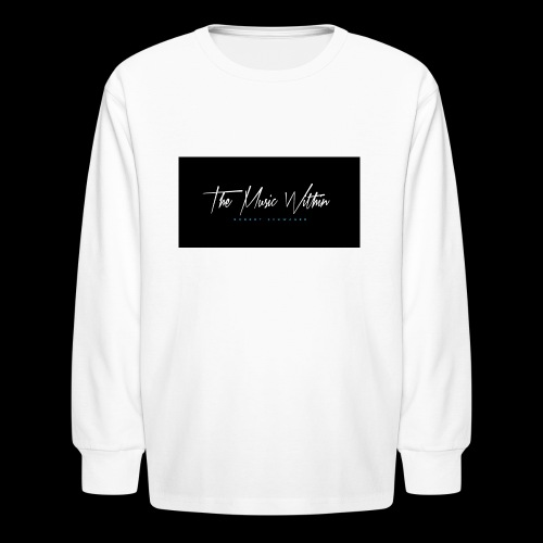 the music within mens hoodie - Kids' Long Sleeve T-Shirt