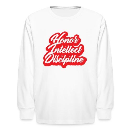 Honor Intellect Discipline - Kids' Long Sleeve T-Shirt
