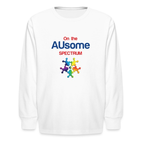 On the AUsome Spectrum - Kids' Long Sleeve T-Shirt