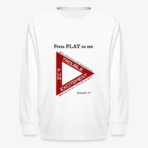Press PLAY to See - Kids' Long Sleeve T-Shirt