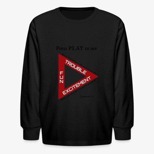 Press PLAY to See - Kids' Long Sleeve T-Shirt