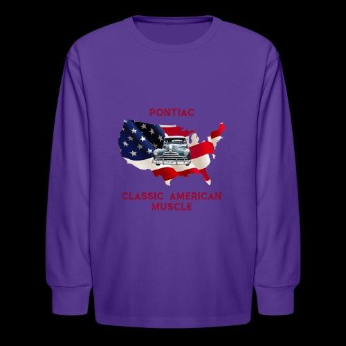PONTIAC MUSCLE - Kids' Long Sleeve T-Shirt