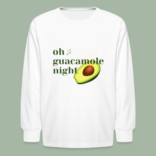 Oh Guacamole Night - Kids' Long Sleeve T-Shirt