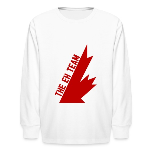 The Eh Team Red - Kids' Long Sleeve T-Shirt