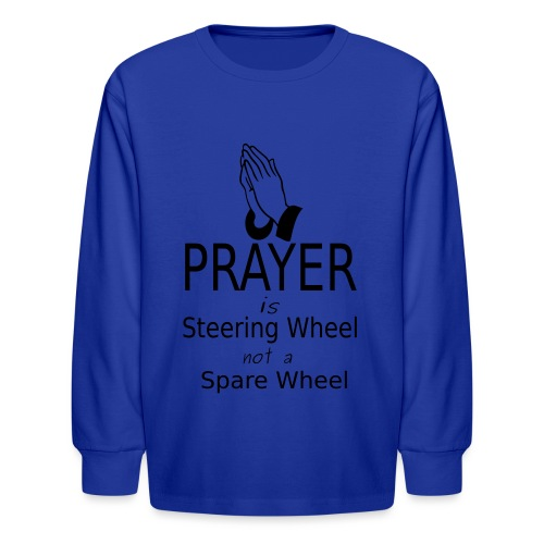 Prayer - Kids' Long Sleeve T-Shirt