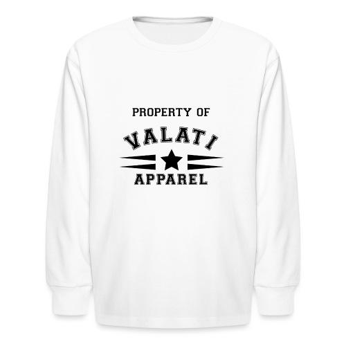 Property Of - Kids' Long Sleeve T-Shirt