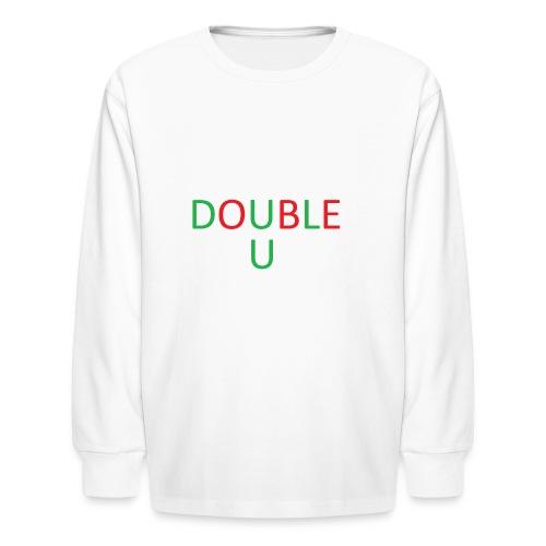 DOUBLE U MERCH - Kids' Long Sleeve T-Shirt