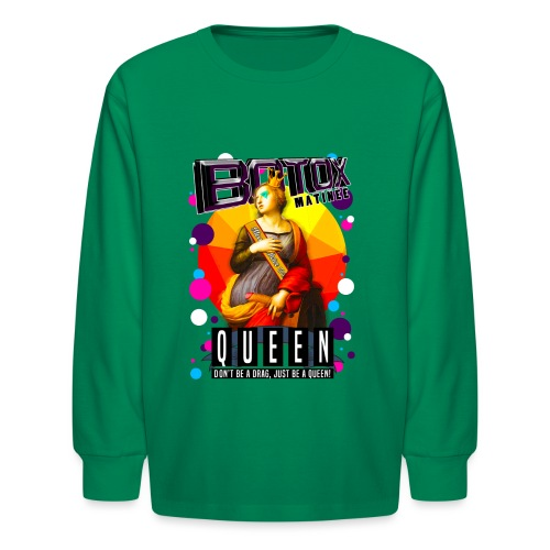 BOTOX MATINEE QUEEN T-SHIRT - Kids' Long Sleeve T-Shirt