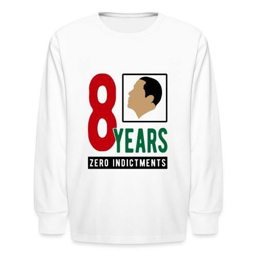 Obama Zero Indictments - Kids' Long Sleeve T-Shirt