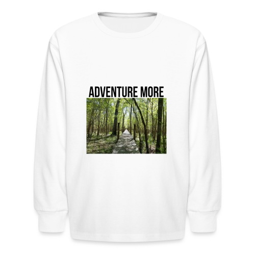 adventure more - Kids' Long Sleeve T-Shirt