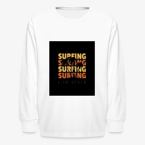 Surfing Life Style - Kids' Long Sleeve T-Shirt
