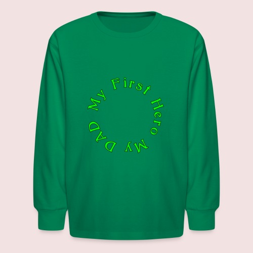 HAPPY FATHER'S DAY - Kids' Long Sleeve T-Shirt