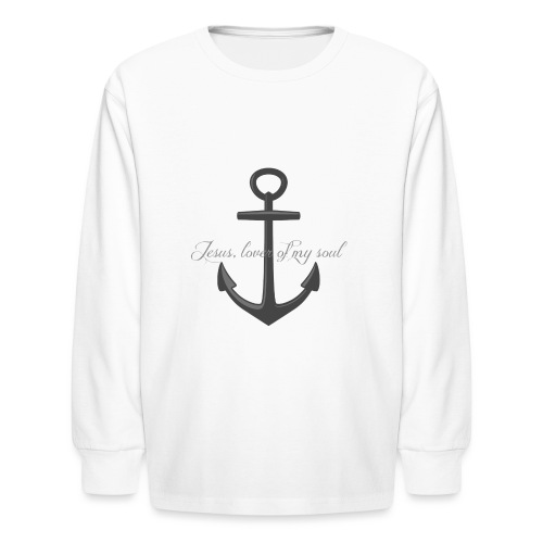 Anchor of my soul - Kids' Long Sleeve T-Shirt