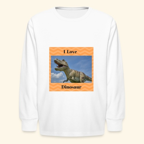 I Love dinosaure - Kids' Long Sleeve T-Shirt