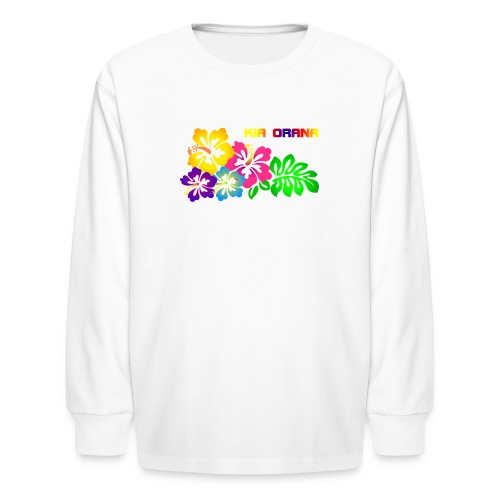 Kia orana - Kids' Long Sleeve T-Shirt