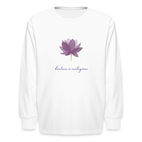 Kindness is Contagious - Kids' Long Sleeve T-Shirt