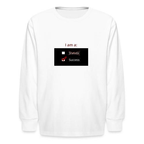 I Am A Success - Kids' Long Sleeve T-Shirt