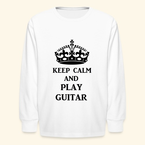 keep calm play guitar blk - Kids' Long Sleeve T-Shirt