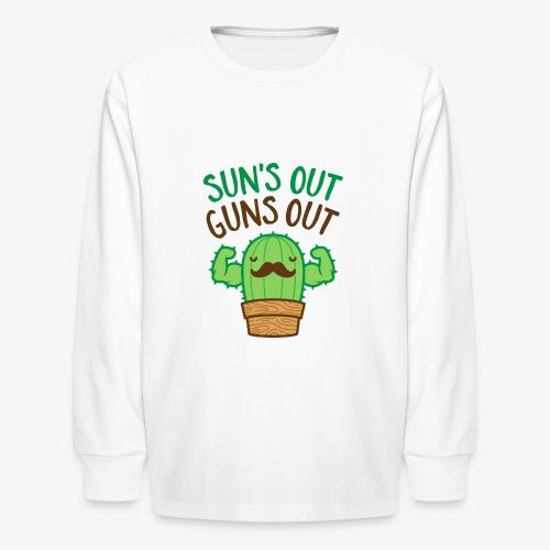 Sun's Out Guns Out Macho Cactus - Kids' Long Sleeve T-Shirt