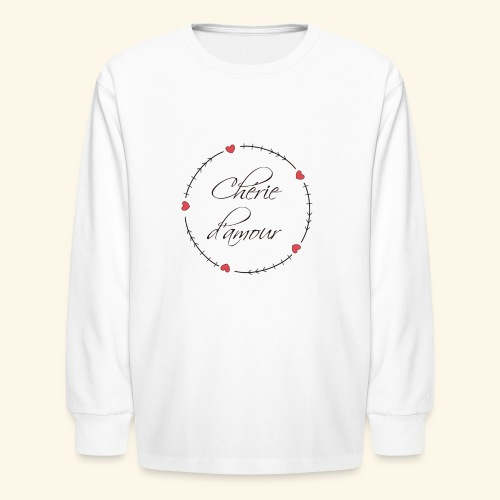 Chérie d'amour - Kids' Long Sleeve T-Shirt