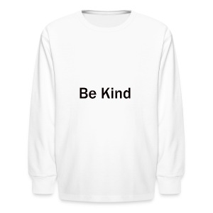 Be_Kind - Kids' Long Sleeve T-Shirt