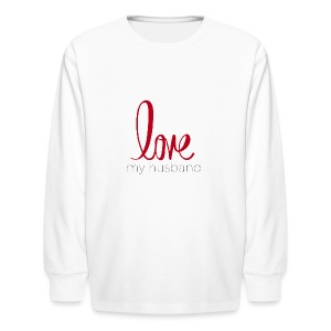 love my husband - Kids' Long Sleeve T-Shirt
