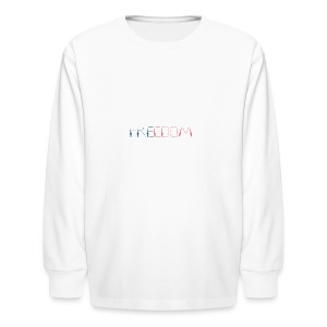 Freedom - Kids' Long Sleeve T-Shirt