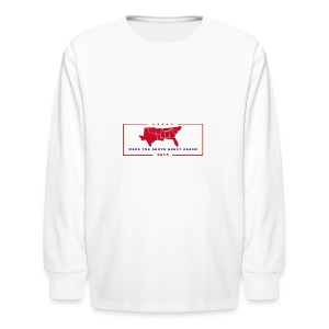 Make the South Great Again! - Kids' Long Sleeve T-Shirt