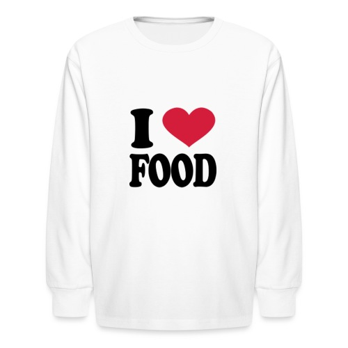 i love food - Kids' Long Sleeve T-Shirt