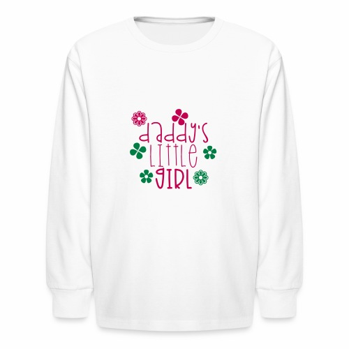 DADDY'S LITTLE GIRL - Kids' Long Sleeve T-Shirt