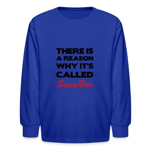 Sissybar - Kids' Long Sleeve T-Shirt