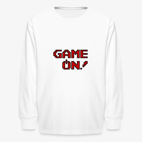 Game On.png - Kids' Long Sleeve T-Shirt