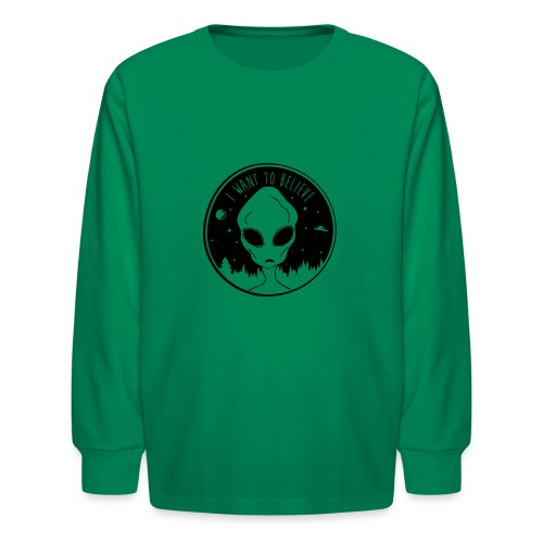 I Want To Believe - Kids' Long Sleeve T-Shirt