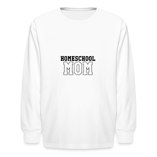 homeschoolmom - Kids' Long Sleeve T-Shirt