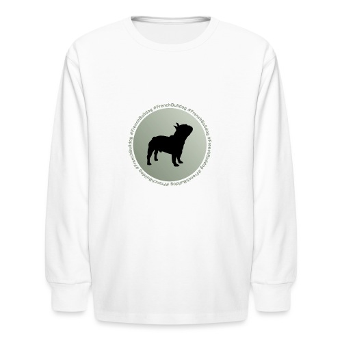 French Bulldog - Kids' Long Sleeve T-Shirt