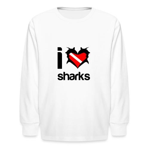 I Love Sharks - Kids' Long Sleeve T-Shirt