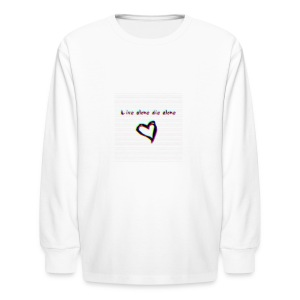 Lil Manny Live Alone Die Alone - Kids' Long Sleeve T-Shirt